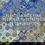 Plantilla para elaborar una estrategia de comunicación de proyecto