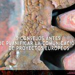 Consejos de comunicación de proyectos europeos