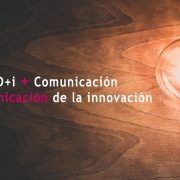 La comunicación de la I+D+i